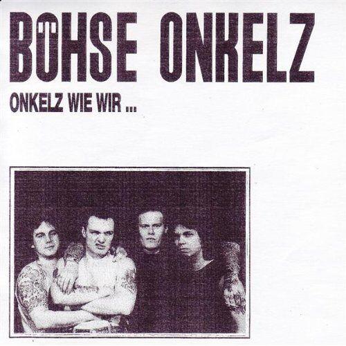 Böhse Onkelz - Onkelz wie wir - Preis vom 17.06.2021 04:48:08 h