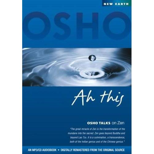 Osho - Ah This (Osho Talks on Zen) MP3-Disc - Preis vom 16.10.2021 04:56:05 h