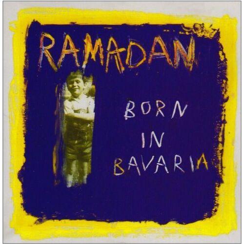 Ramadan - Born in Bavaria - Preis vom 22.07.2021 04:48:11 h
