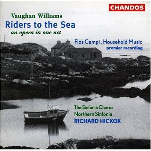 Richard Hickox - Riders To The Sea / Household M. - Preis vom 20.06.2021 04:47:58 h