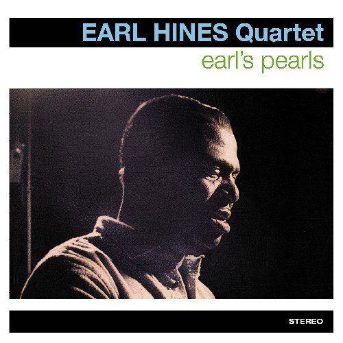 Earl Quartet Hines - Earl'S Pearls - Preis vom 21.06.2021 04:48:19 h