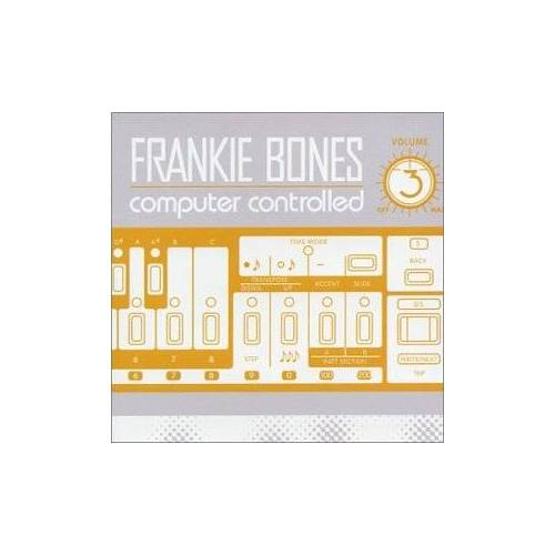 Frankie Bones - Computer Controlled - Preis vom 16.06.2021 04:47:02 h