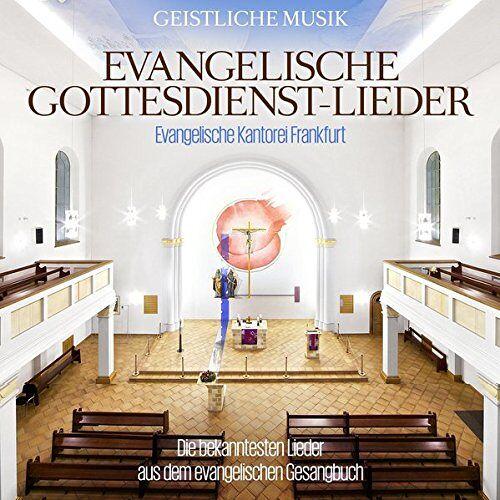 Evangelische Kantorei Frankfurt - Evangelische Gottesdienst - Lieder - Preis vom 22.06.2021 04:48:15 h