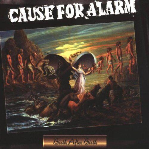 Cause for Alarm - Birth After Birth - Preis vom 15.06.2021 04:47:52 h