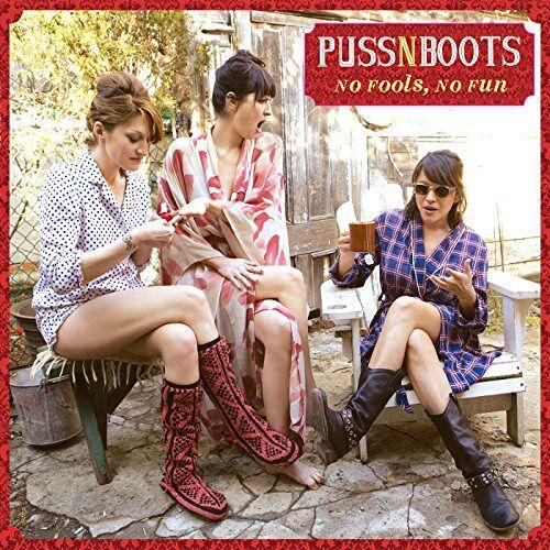 Puss N Boots - No Fools, No Fun - Preis vom 18.06.2021 04:47:54 h