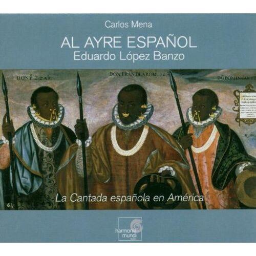 Al Ayre Espanol - La Cantada Espanola en America - Preis vom 11.10.2021 04:51:43 h