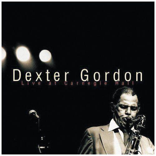 Dexter Gordon - Dexter Gordon-Live at Carnegie Hall - Preis vom 11.06.2021 04:46:58 h