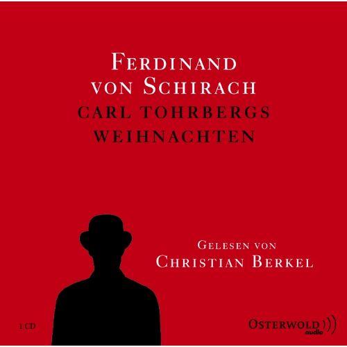 Schirach, Ferdinand von - Carl Tohrbergs Weihnachten - Preis vom 11.06.2021 04:46:58 h
