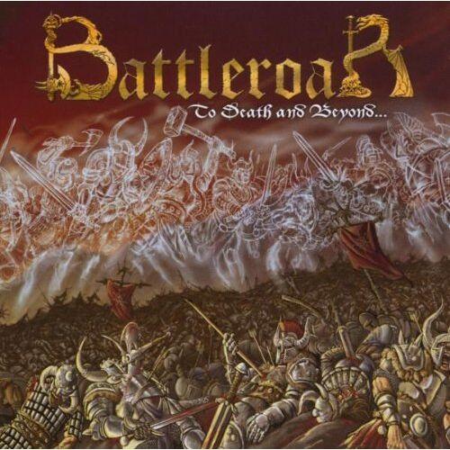Battleroar - To Death and Beyond... - Preis vom 13.06.2021 04:45:58 h