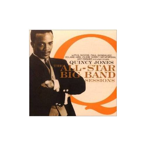 Quincy Jones - The Quincy Jones All-Star Big Band Sessions - Preis vom 19.06.2021 04:48:54 h