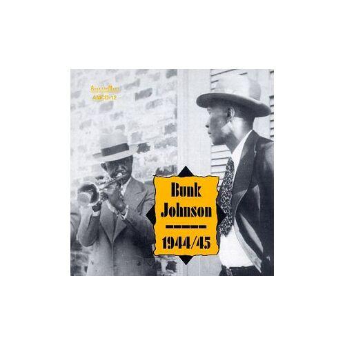 Bunk Johnson - Bunk Johnsons Band 1944-45 - Preis vom 29.07.2021 04:48:49 h