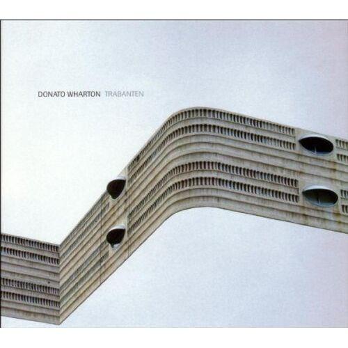 Donato Wharton - Trabanten - Preis vom 11.06.2021 04:46:58 h