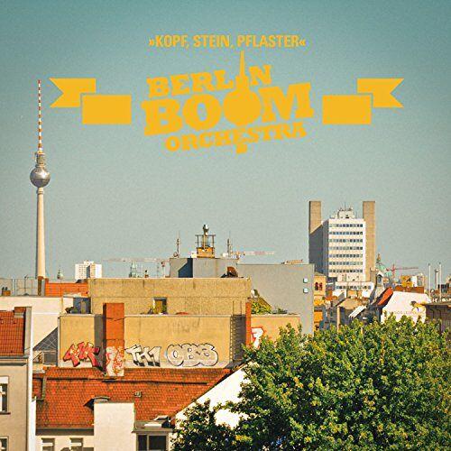 Berlin Boom Orchestra - Kopf,Stein,Pflaster - Preis vom 17.06.2021 04:48:08 h