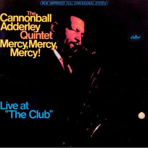 Cannonball Adderley - Mercy Mercy Mercy - Preis vom 15.06.2021 04:47:52 h