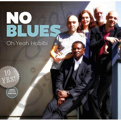 No Blues - Oh Yeah Habibi - Preis vom 20.06.2021 04:47:58 h
