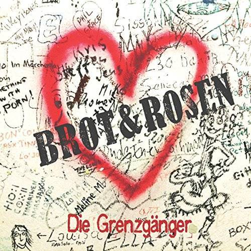 Die Grenzgänger - Brot & Rosen - Preis vom 22.06.2021 04:48:15 h