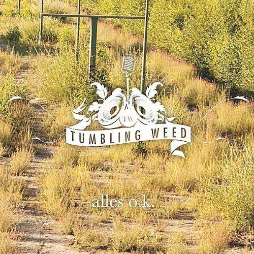 - Tumbling Weed alles ok - Preis vom 09.06.2021 04:47:15 h