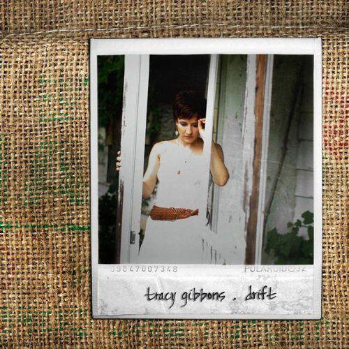 Tracy Gibbons - Drift - Preis vom 11.06.2021 04:46:58 h