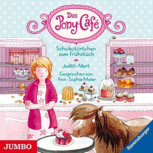 Ann-Sopie Meier - Pony-Cafe (1).Schokotörtchen Zum Frühstück - Preis vom 17.05.2021 04:44:08 h
