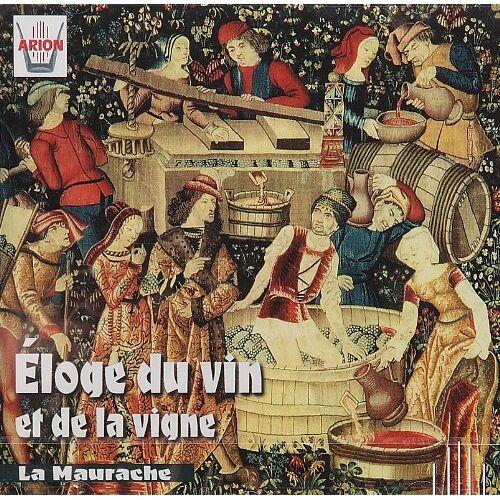 La Maurache - Eloge du vin et de la vigne - Preis vom 17.06.2021 04:48:08 h