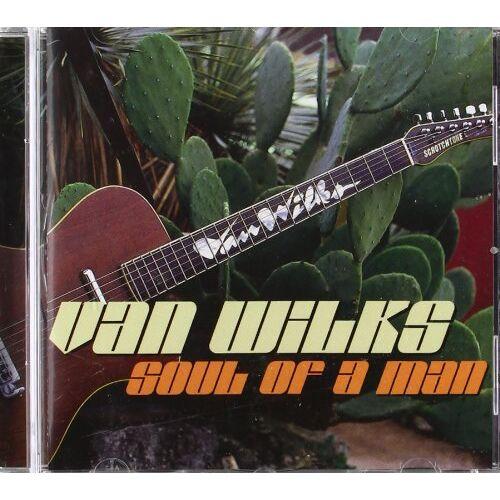 Van Wilks - Soul of a Man - Preis vom 20.06.2021 04:47:58 h