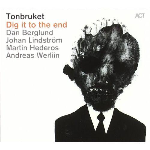 Dan Berglund - Tonbruket-Dig It to the End - Preis vom 14.06.2021 04:47:09 h