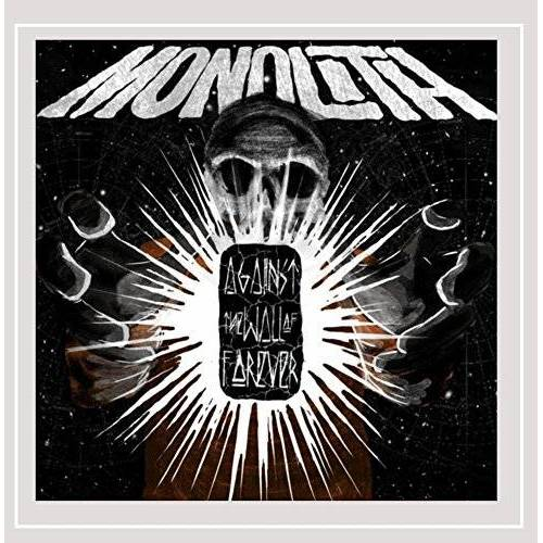 Monolith Monolith - Against the Wall of Forever - Preis vom 11.06.2021 04:46:58 h