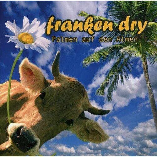 Franken Dry - Palmen auf Den Almen - Preis vom 21.06.2021 04:48:19 h