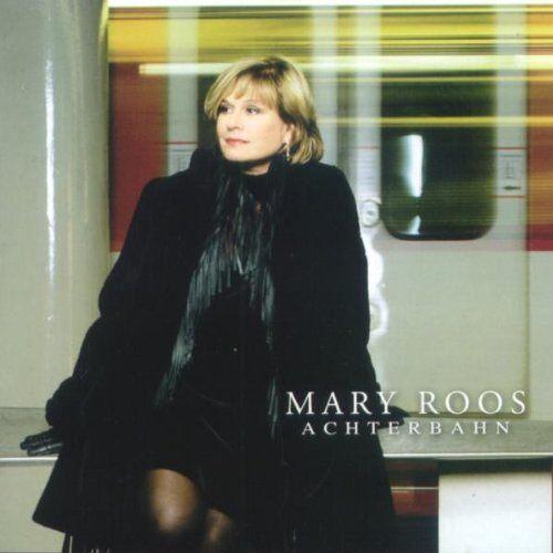 Mary Roos - Achterbahn - Preis vom 13.06.2021 04:45:58 h