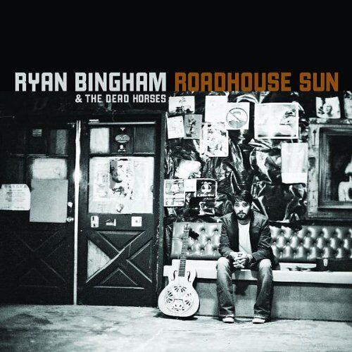 Ryan Bingham - Roadhouse Sun - Preis vom 19.06.2021 04:48:54 h
