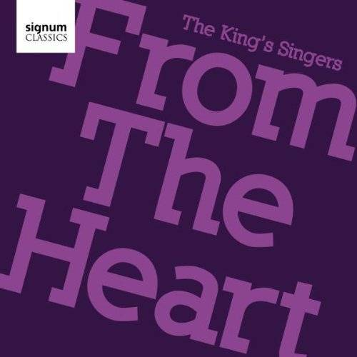 the King'S Singers - The King's Singers: From the Heart - Preis vom 15.06.2021 04:47:52 h