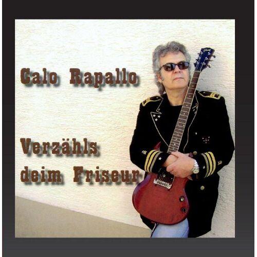 Calo Rapallo - Verzähls deim Frisör - Preis vom 12.06.2021 04:48:00 h