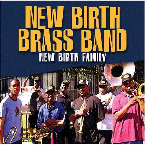 New Birth Brass Band - New Birth Family - Preis vom 16.05.2021 04:43:40 h