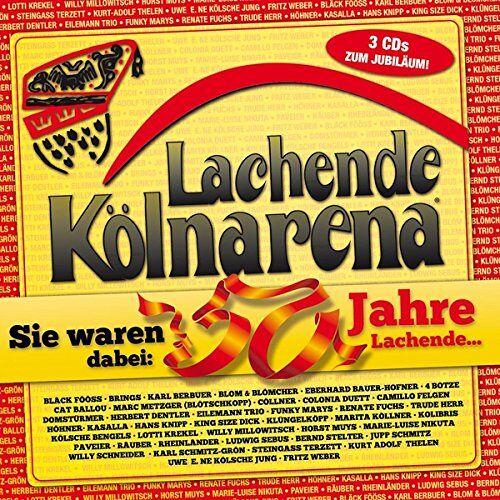 Various - Lachende Kölnarena-Sie waren dabei 50 Jahre Lachende - Preis vom 20.06.2021 04:47:58 h
