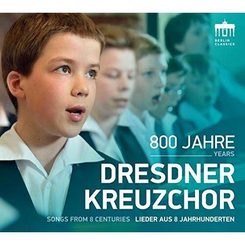 Dresdner Kreuzchor - 800 Jahre Dresdner Kreuzchor - Preis vom 17.06.2021 04:48:08 h