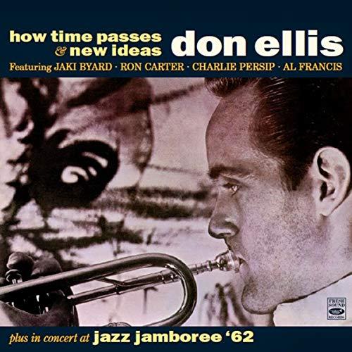 Don Ellis - How Time Passes/New Ideas/Jazz Jamboree 1962 - Preis vom 17.06.2021 04:48:08 h