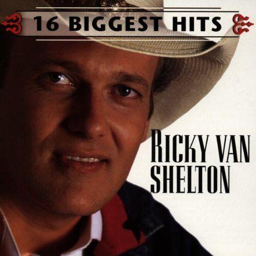 Ricky Van Shelton - Ricky Van Shelton-16 Biggest - Preis vom 20.06.2021 04:47:58 h