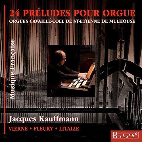 Jacques Kauffmann - 24 Preludes pour Orgue-Jacques Kauffmann - Preis vom 22.06.2021 04:48:15 h