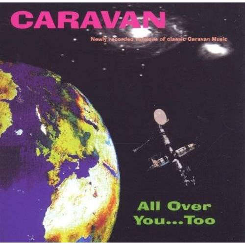 Caravan - All Over You...Too - Preis vom 14.10.2021 04:57:22 h