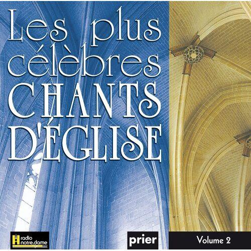 Various - Les Plus Célèbres Chants D'Eglise Vol. 2 - Preis vom 01.08.2021 04:46:09 h