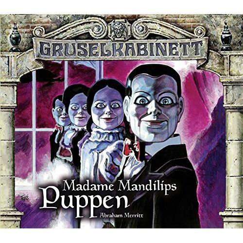 Gruselkabinett-Folge 96 und - Madame Mandilips Puppen - Preis vom 20.06.2021 04:47:58 h