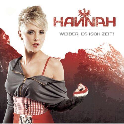 Hannah - Weiber,Es Isch Zeit! - Preis vom 13.06.2021 04:45:58 h