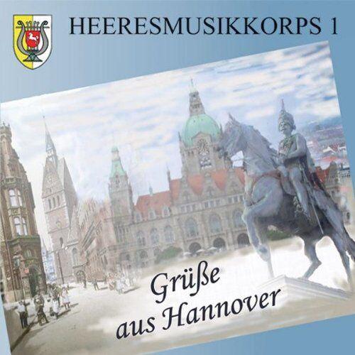 Heeresmusikkorps 1 - Grüße aus Hannover - Preis vom 11.06.2021 04:46:58 h