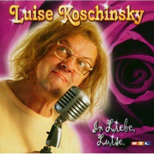 Luise Koschinsky - In Liebe, Luise - Preis vom 09.06.2021 04:47:15 h