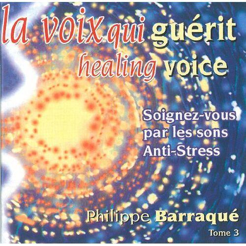 Philippe Barraqu? - La Voix Qui Guerit 3 - Preis vom 13.06.2021 04:45:58 h