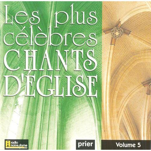 Various - Les Plus Célèbres Chants D'Eglise Vol. 5 - Preis vom 01.08.2021 04:46:09 h