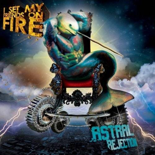 I Set My Friends on Fire - Astral Rejection - Preis vom 16.06.2021 04:47:02 h