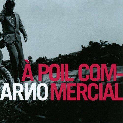 Arno - A Poil Commercial - Preis vom 14.06.2021 04:47:09 h