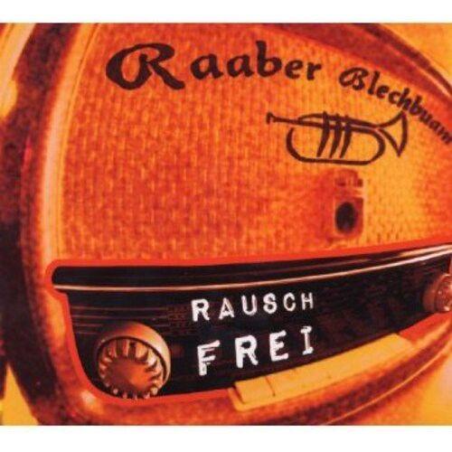 Raaber Blechbuam - Rauschfrei - Preis vom 20.06.2021 04:47:58 h