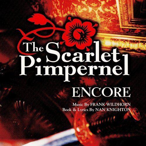 Scarlet Pimpernel - Encore! - Preis vom 15.06.2021 04:47:52 h